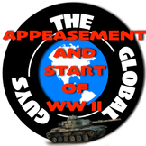 WWII Appeasement and the Start of WW II Through A Thematic Approach)
