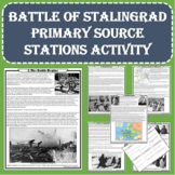WWII - Battle of Stalingrad Primary Source Stations Activity