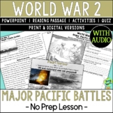 World War 2 Battles, World War II, WW2, WWII, Pacific Theater; Distance Learning