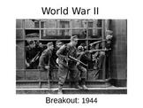WWII - Breakout - 1944