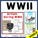 World War II - Britain During War, D-Day and Games BUNDLE