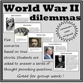 WWII Dilemmas