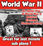 WWII- Dr. Seuss, You, and World War II Political Cartoons Activity