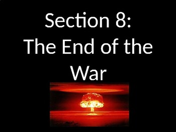 WWII - End of the War - PowerPoint