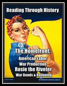 WWII Homefront: Rationing, War Production, War Bonds, and Rosie the Riveter