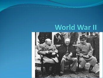US History (WWII In-depth examination of the war)