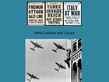WWII Leaders and Major Causes and the War with Japan