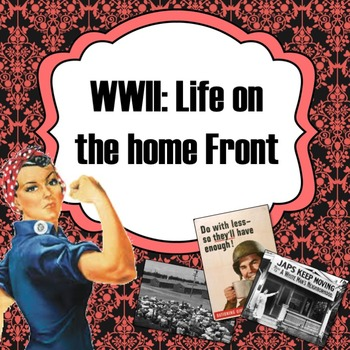 WWII: Life on the Home Front PowerPoint