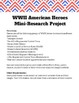 WWII Mini Research Project American Heroes