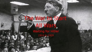 World War II #2. Hitler, Versailles, Woodrow Wilson, Edith Wilson, and the 1920s