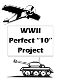 "WWII Perfect ""10"" Project"