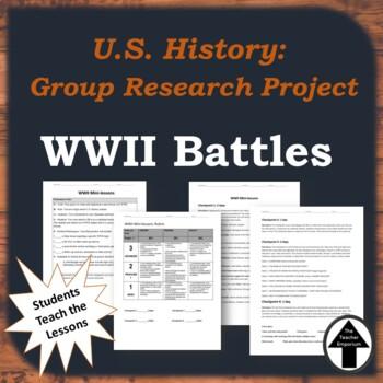 World War 2 Group Project Mini Lessons WWII Battles U.S. History
