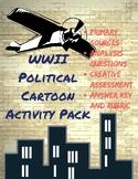 WWII Political Cartoon Activity Pack-Alternative Assessmen