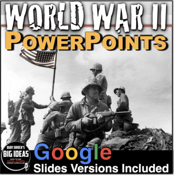 World War II PowerPoint with Video clips and Lecture Notes + Quiz (WWII)