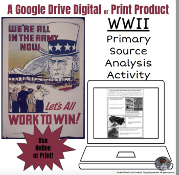 WWII Primary Source Analysis Google Drive Interactive Lesson