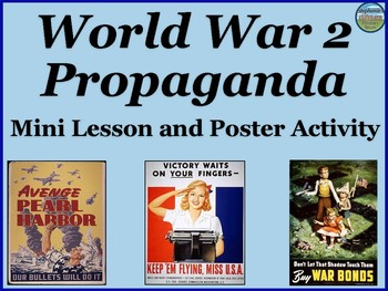 World War 2 Propaganda Mini Lesson by Stephanie's History Store