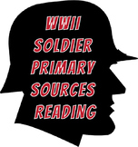 WWII Soldier Primary Sources Reading