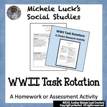 WWII Task Rotation Creative or Mastery Assignments or Homework WW2