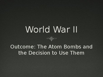 WWII The Atomic Bomb PowerPoint Lecture