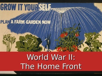 WWII  - The Homefront Power point