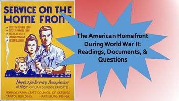 World War II U.S. Home Front Reading, Documents, & ?S