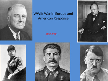WWII: War in Europe and American Response 1933 - 1941