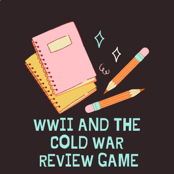 WWII and Cold War Review Game