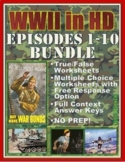 WWII in HD Worksheets: ENTIRE SERIES BUNDLE: Episodes 1-10