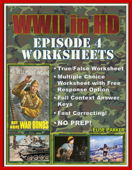 """WWII in HD Worksheets: Episode 4, """"Battle Stations"""""""