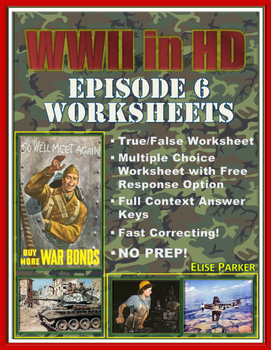 "WWII in HD Worksheets: Episode 6, ""Point of No Return"""