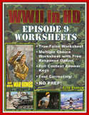 """WWII in HD Worksheets: Episode 9, """"Edge of the Abyss"""""""