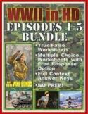 WWII in HD Worksheets: FIVE EPISODE BUNDLE: Episodes 1-5