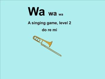 Wa, Wa, Wa, Level 2: Smartboard Version