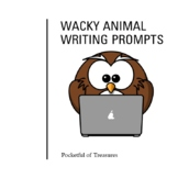 Wacky Animal Writing Prompts