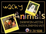 Wacky Animals Informative Writing Mini-Unit