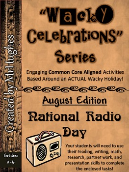 Wacky Celebrations- August Edition (Common Core Aligned)