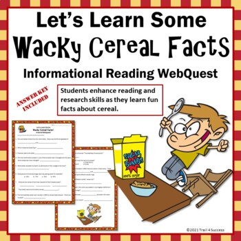 Wacky Cereal Facts Webquest - Fun Reading Internet Research Activity