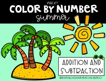 Color By Number (Summer) Addition and Subtraction