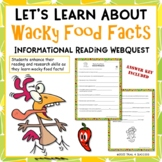 Wacky Food Facts Webquest Informational Reading Internet Research Activity