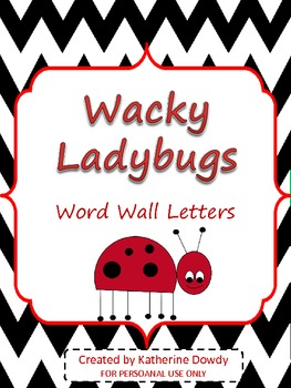 Wacky Ladybugs: Word Wall Letters