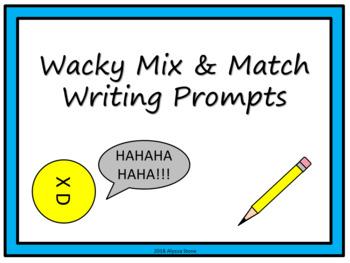 Wacky Mix & Match Writing Prompts