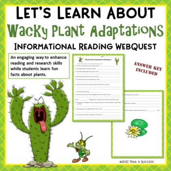 Wacky Plant Adaptations - Fun Webquest Reading Internet Research Activity