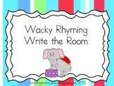 Wacky Rhyming Write the Room
