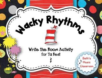 Wacky Rhythms, Write the Room - Practice Ta Rest
