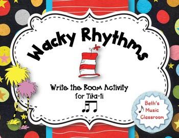 Wacky Rhythms, Write the Room - Practice Tika-ti