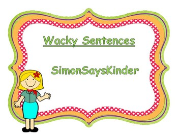 Writing Sentence Structure - Wacky Sentences