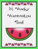 Wacky Watermelon Fun!