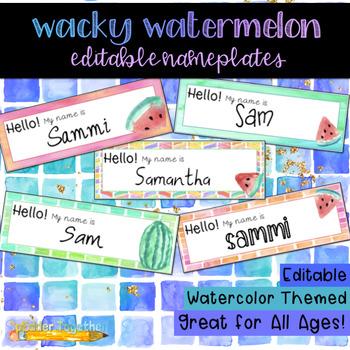 Wacky Watermelon Watercolor Editable Nameplates