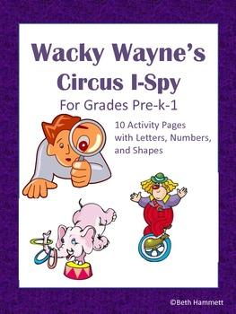Wacky Wayne's Circus I-Spy for Grades Pre-k-1