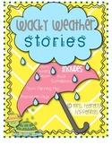 Wacky Weather Stories